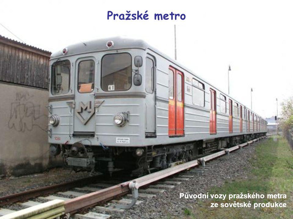Pražské metro Původní vozy pražského metra ze sovětské produkce