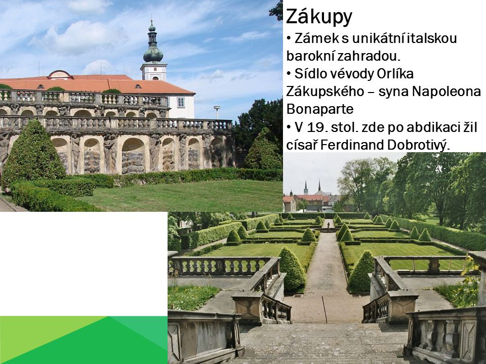 Zákupy Zámek s unikátní italskou barokní zahradou.