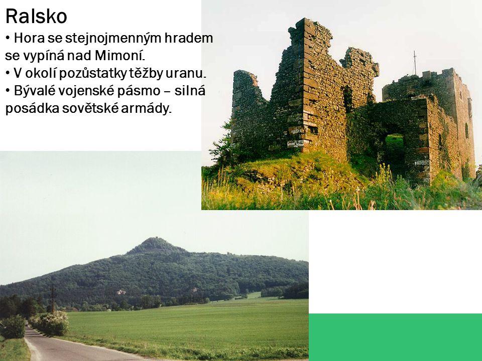 Ralsko Hora se stejnojmenným hradem se vypíná nad Mimoní.