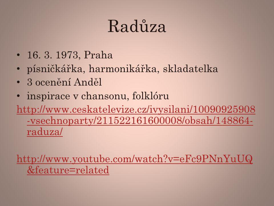 Radůza 16. 3. 1973, Praha písničkářka, harmonikářka, skladatelka