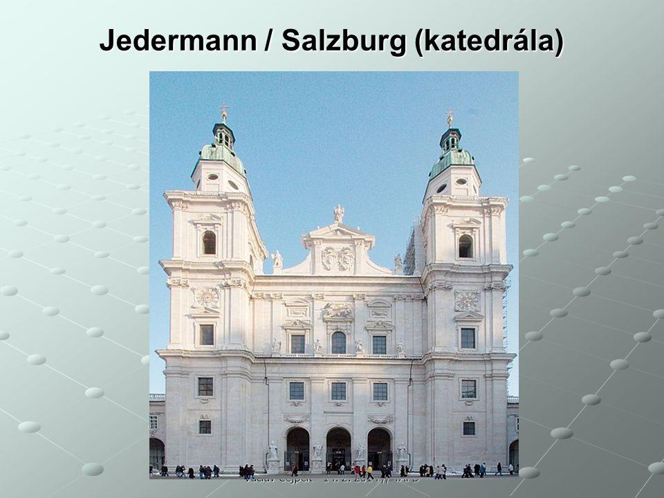 Jedermann / Salzburg (katedrála)