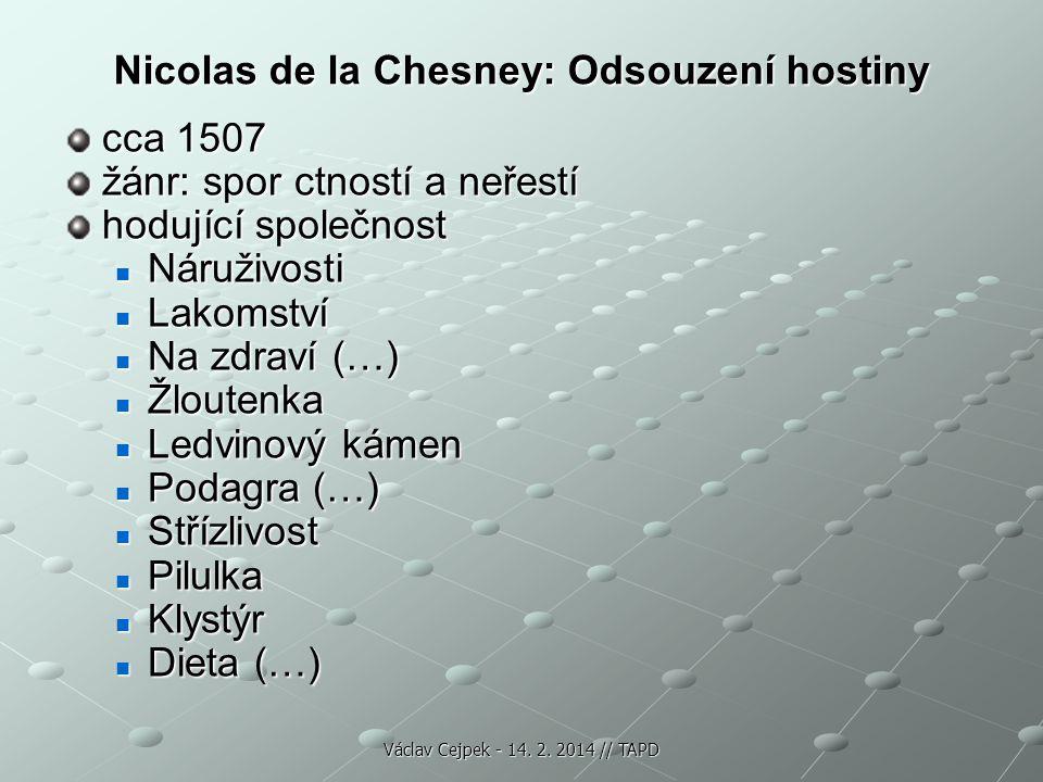 Nicolas de la Chesney: Odsouzení hostiny