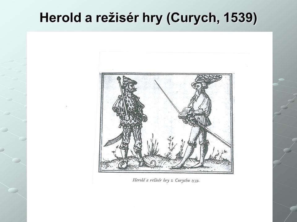 Herold a režisér hry (Curych, 1539)