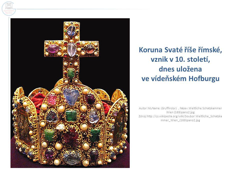 Koruna Svaté říše římské, vznik v 10