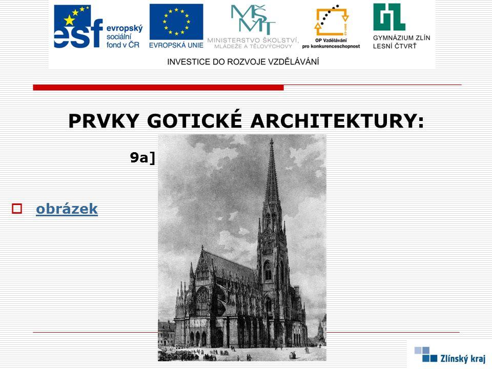 PRVKY GOTICKÉ ARCHITEKTURY: