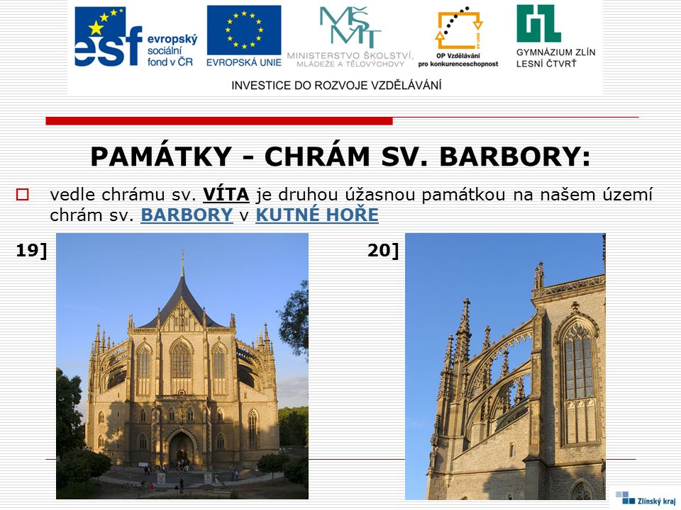 PAMÁTKY - CHRÁM SV. BARBORY: