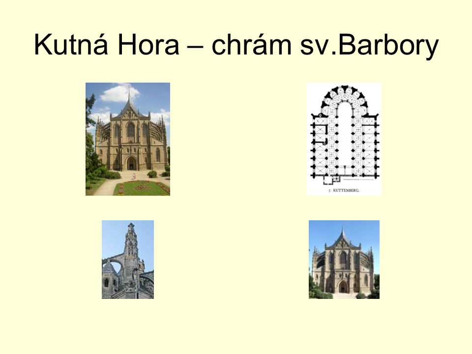 Kutná Hora – chrám sv.Barbory
