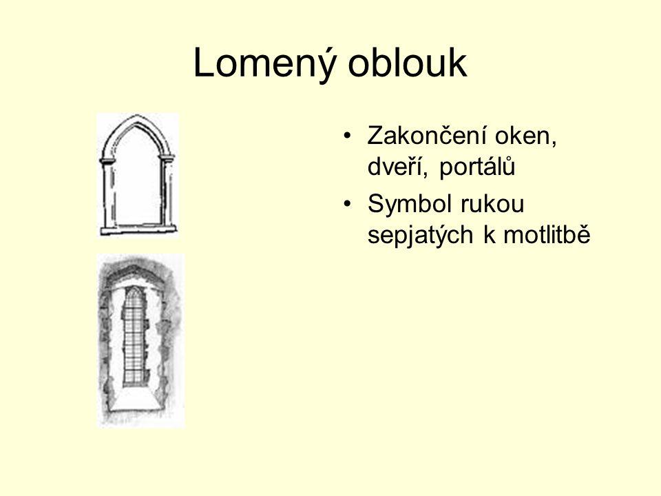 Lomený oblouk Zakončení oken, dveří, portálů