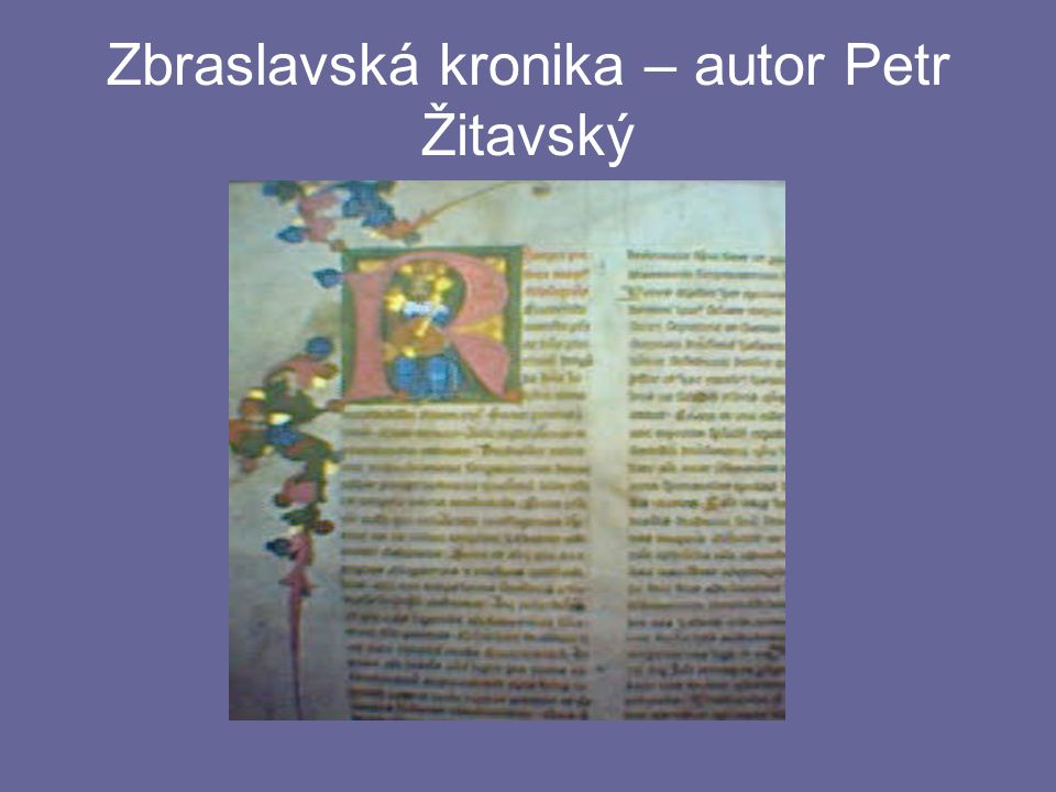 Zbraslavská kronika – autor Petr Žitavský