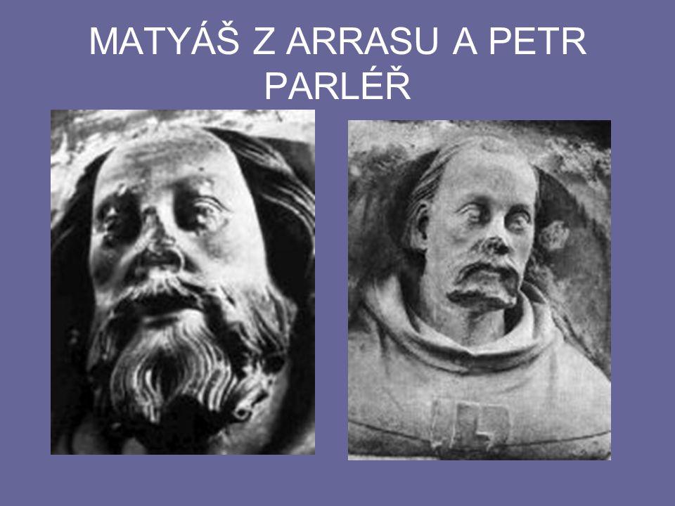 MATYÁŠ Z ARRASU A PETR PARLÉŘ