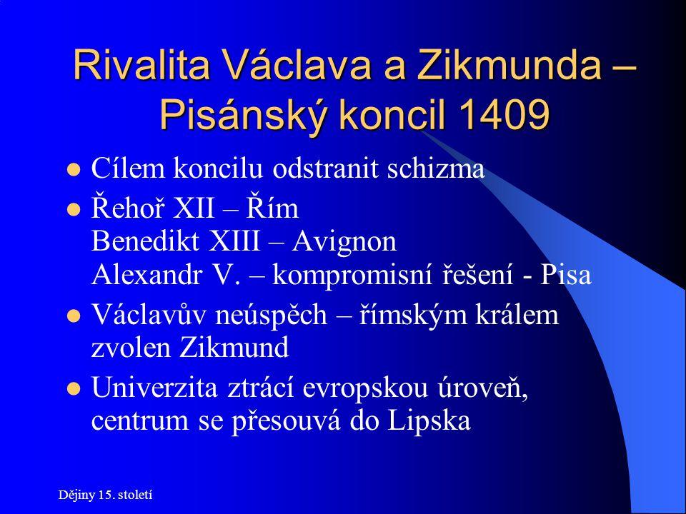 Rivalita Václava a Zikmunda – Pisánský koncil 1409