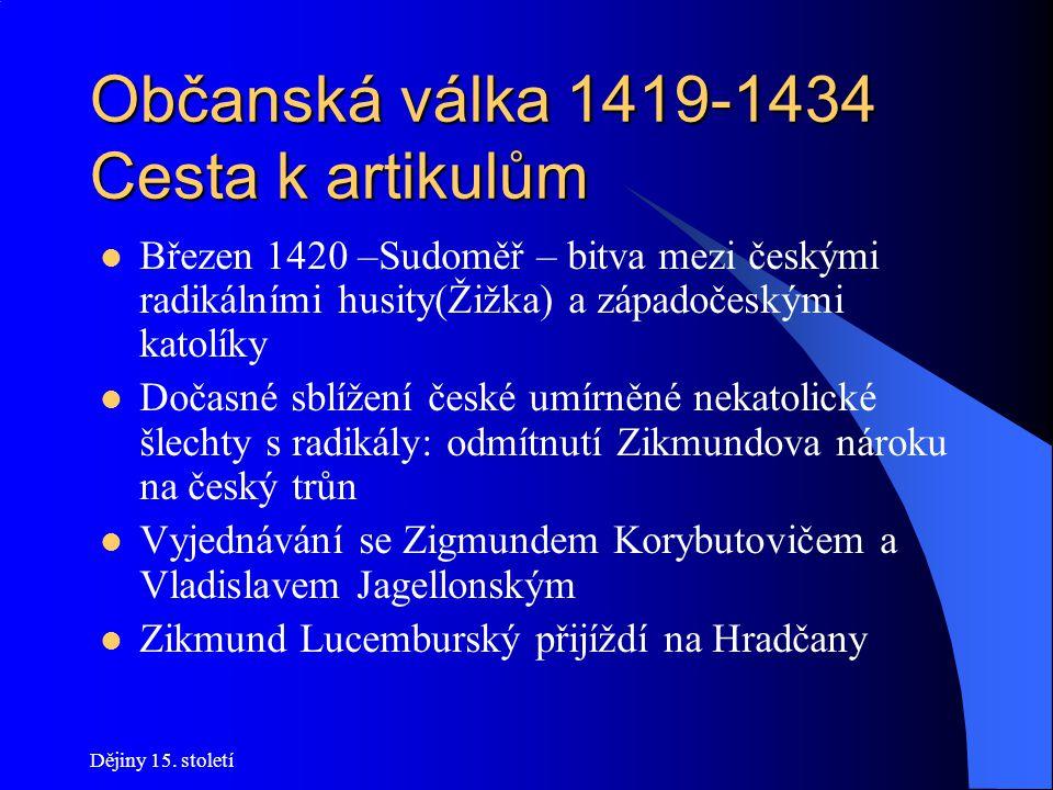 Občanská válka 1419-1434 Cesta k artikulům
