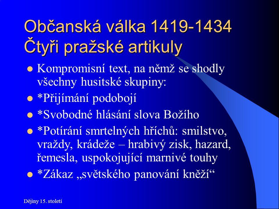 Občanská válka 1419-1434 Čtyři pražské artikuly