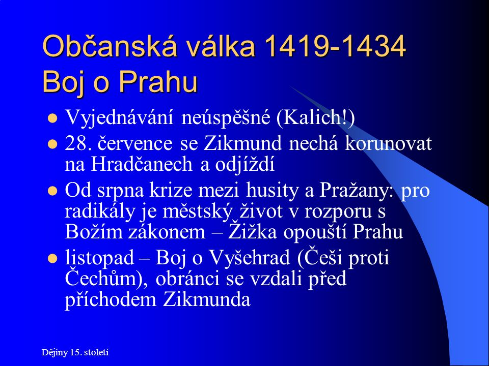 Občanská válka 1419-1434 Boj o Prahu