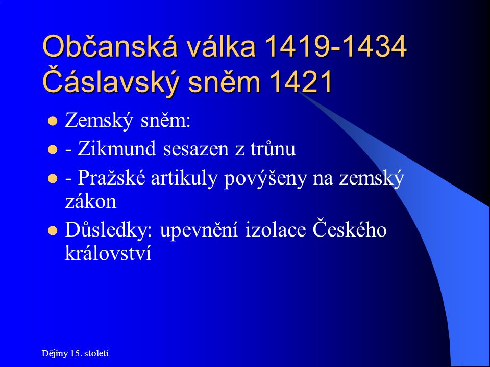 Občanská válka 1419-1434 Čáslavský sněm 1421