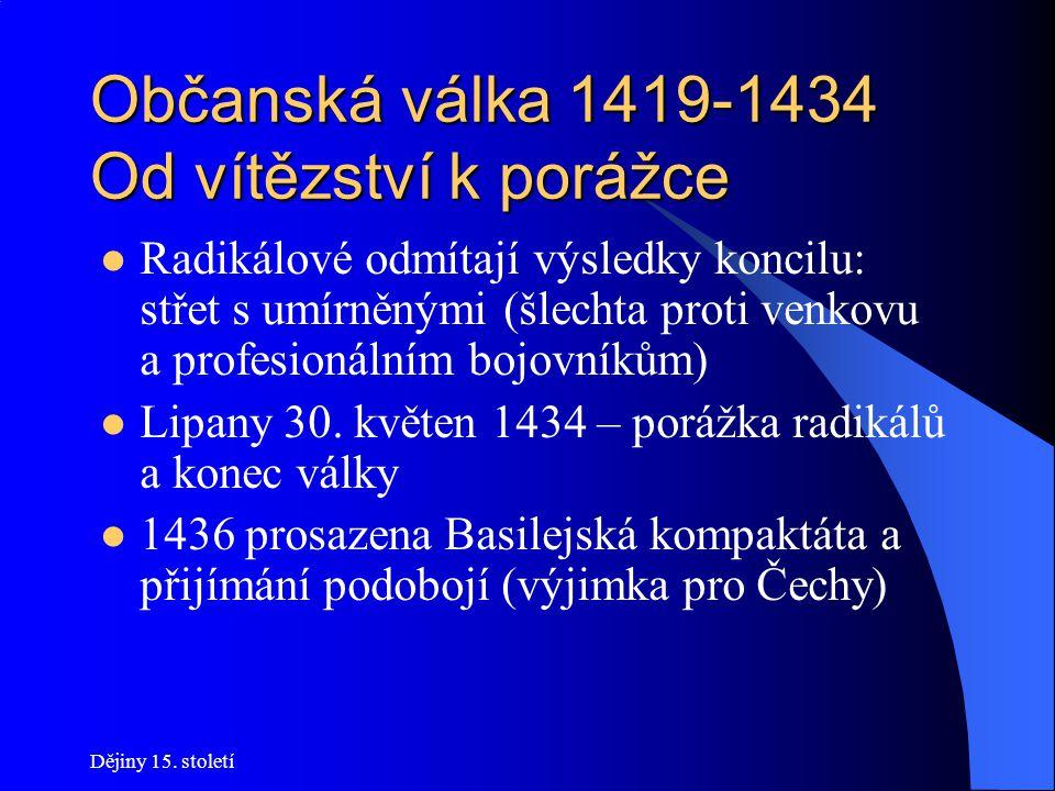 Občanská válka 1419-1434 Od vítězství k porážce