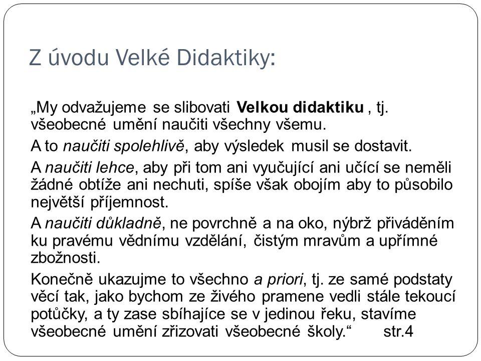 Z úvodu Velké Didaktiky:
