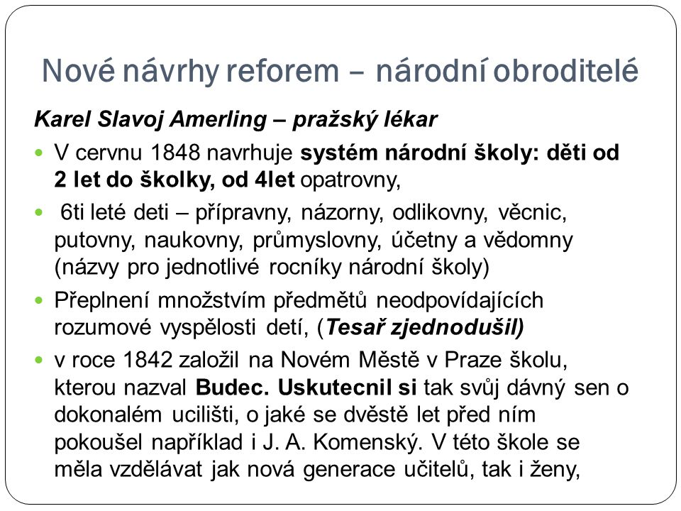Nové návrhy reforem – národní obroditelé