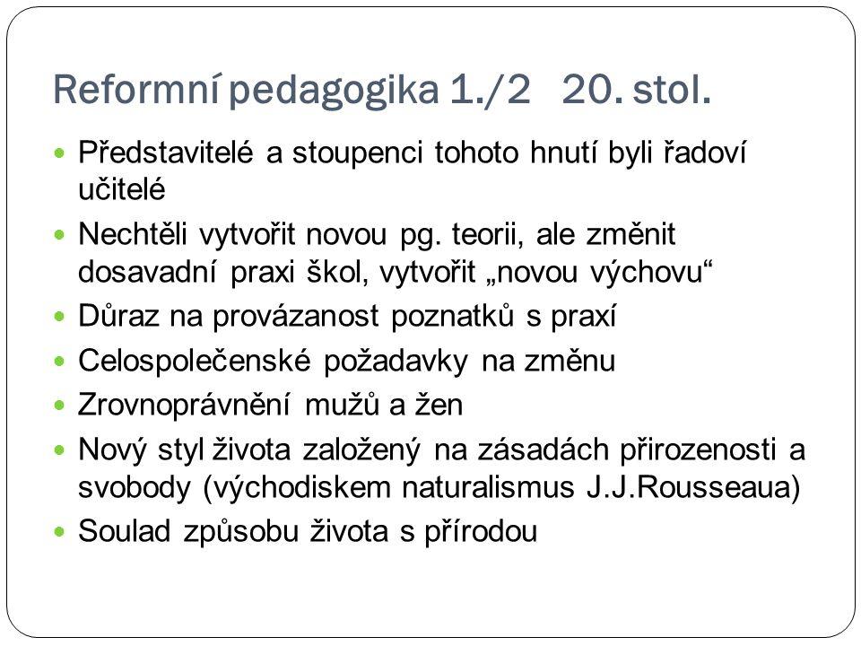 Reformní pedagogika 1./2 20. stol.