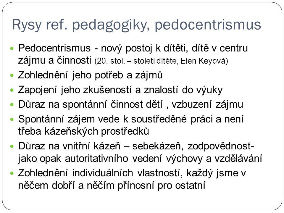 Rysy ref. pedagogiky, pedocentrismus