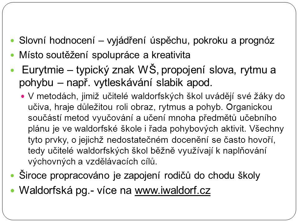 Waldorfská pg.- více na www.iwaldorf.cz