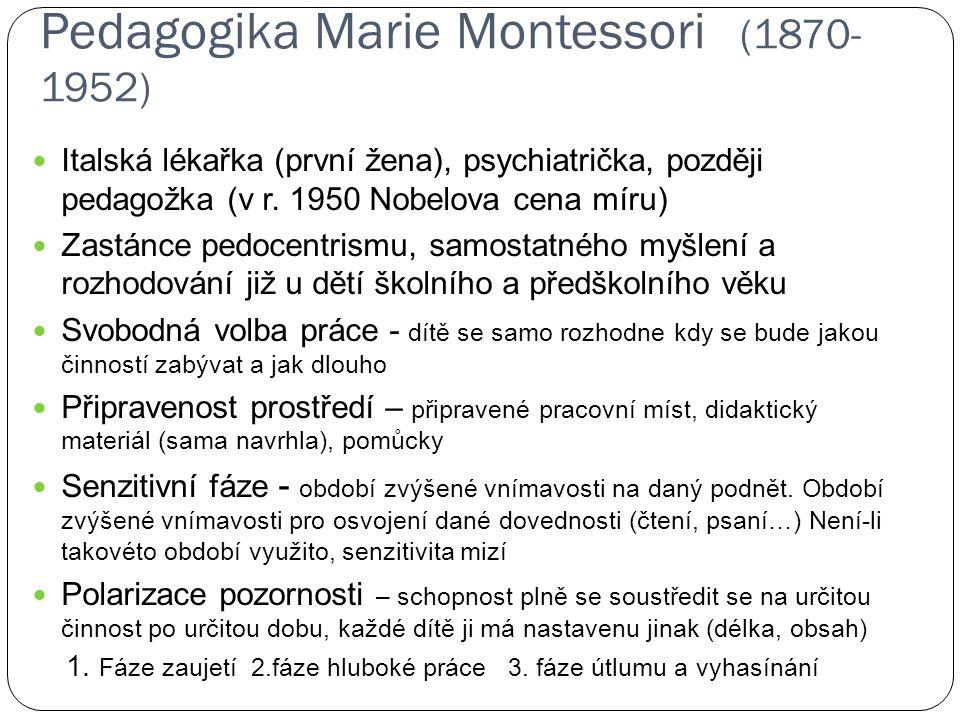 Pedagogika Marie Montessori (1870-1952)