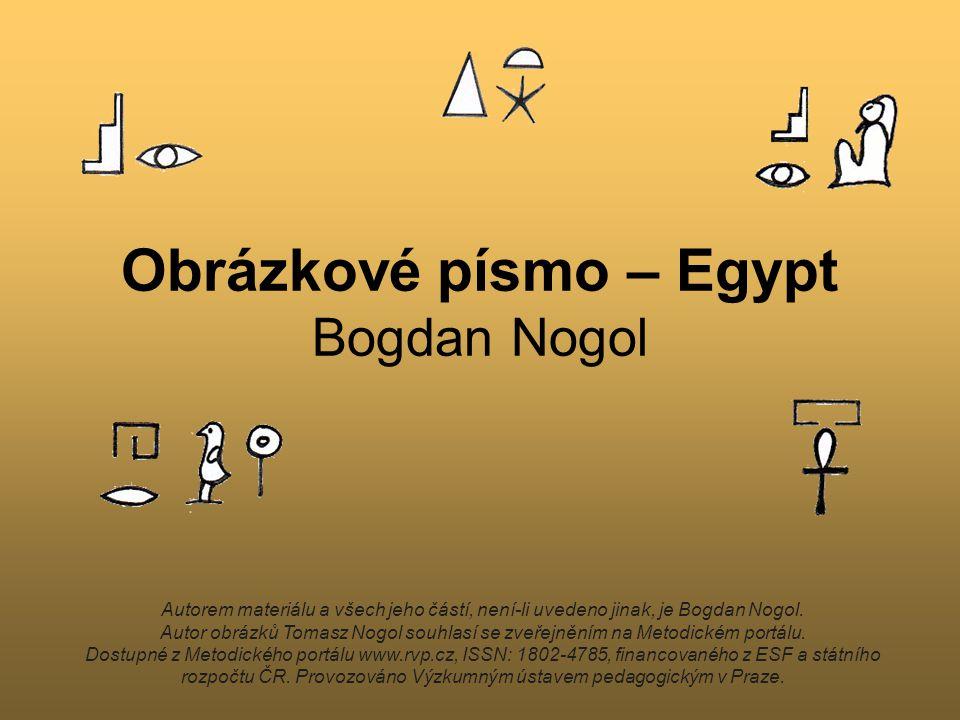 Obrázkové písmo – Egypt Bogdan Nogol