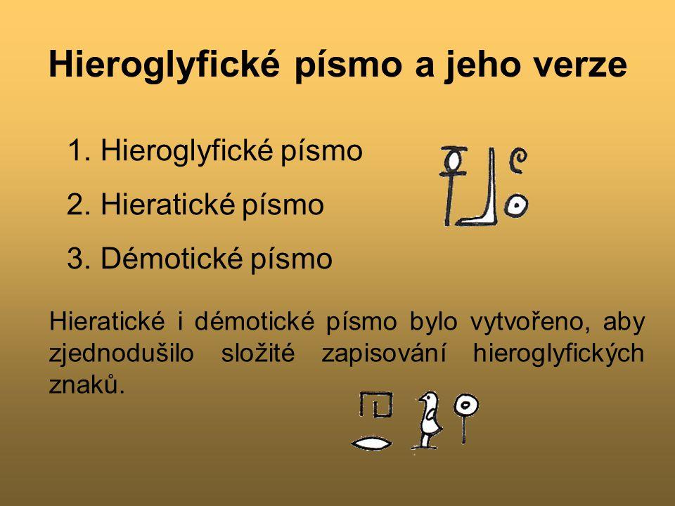 Hieroglyfické písmo a jeho verze