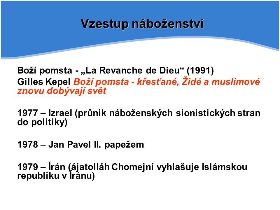"""Vzestup náboženství Boží pomsta - """"La Revanche de Dieu (1991)"""