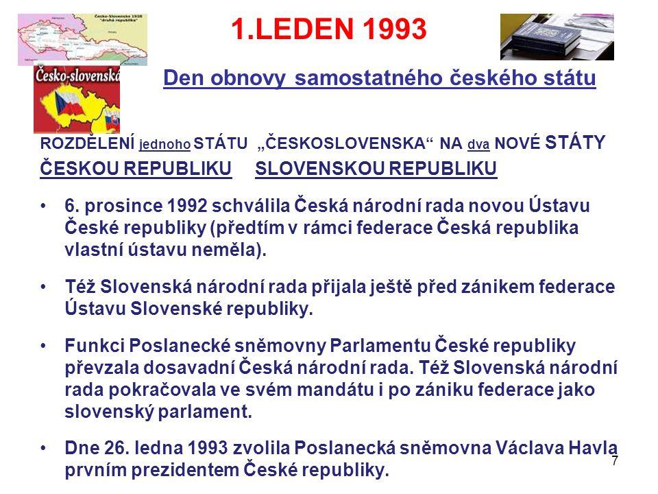 1.LEDEN 1993 Den obnovy samostatného českého státu