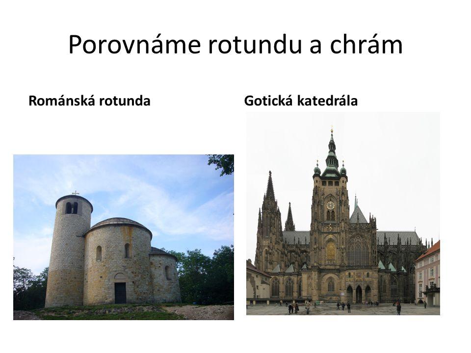 Porovnáme rotundu a chrám