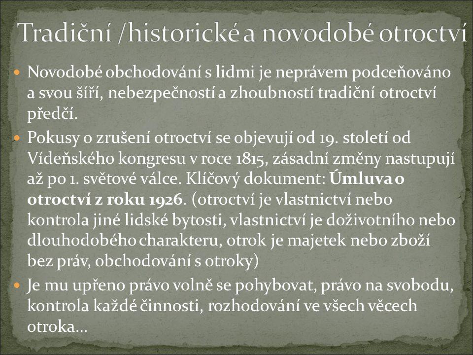 Tradiční /historické a novodobé otroctví
