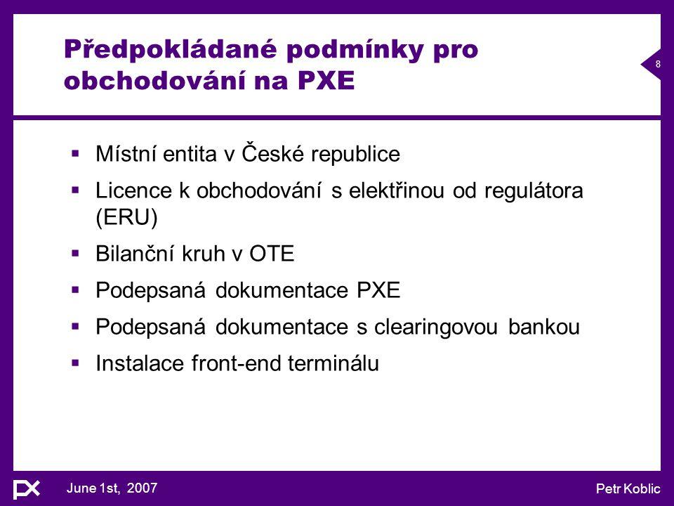 Předpokládané podmínky pro obchodování na PXE