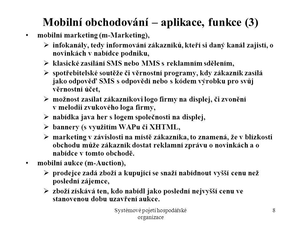 Mobilní obchodování – aplikace, funkce (3)