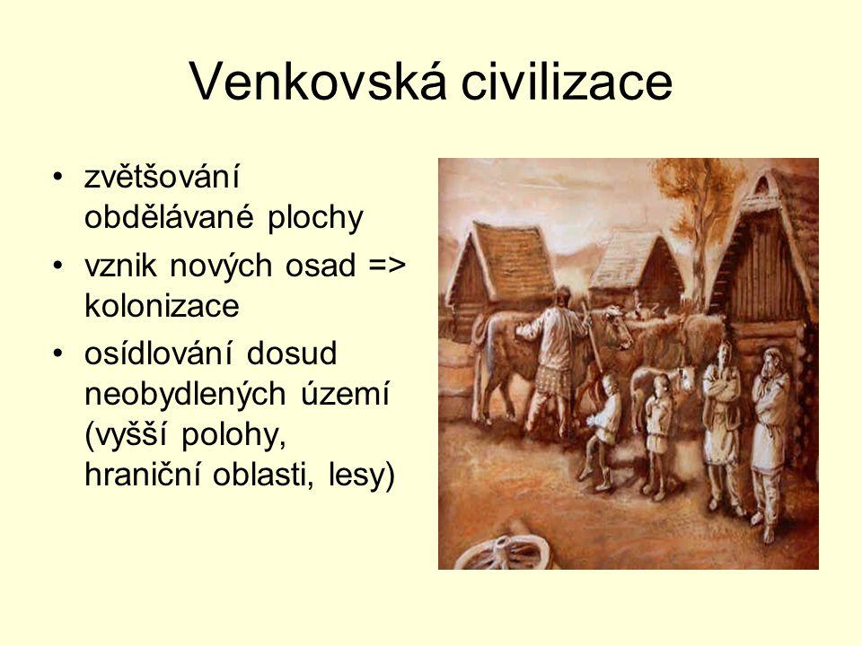Venkovská civilizace zvětšování obdělávané plochy
