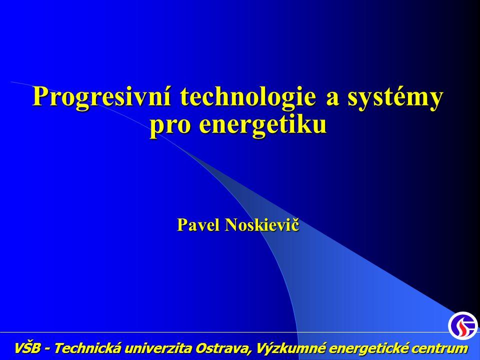 Progresivní technologie a systémy pro energetiku