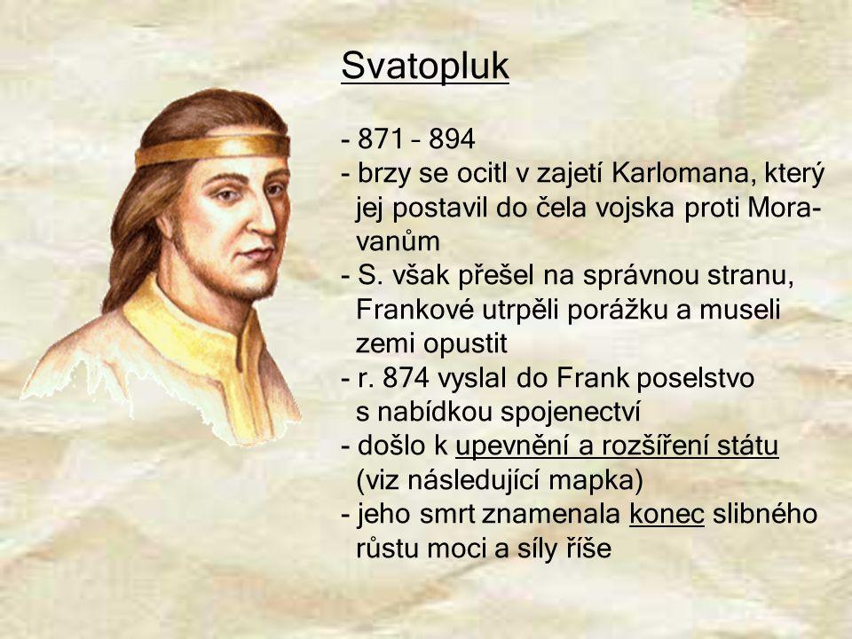 Svatopluk 871 – 894 brzy se ocitl v zajetí Karlomana, který