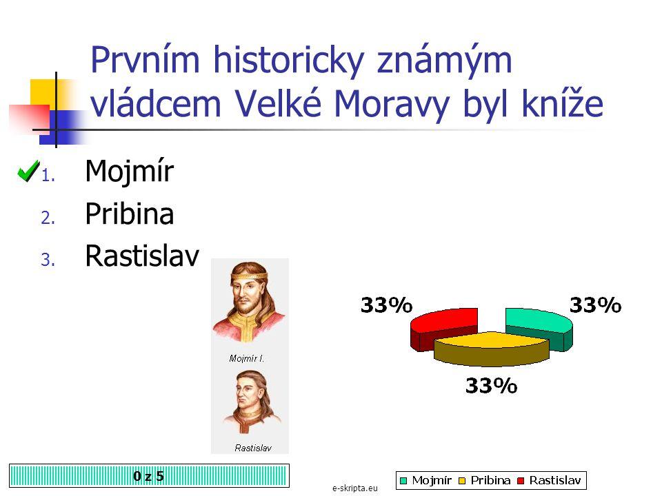Prvním historicky známým vládcem Velké Moravy byl kníže
