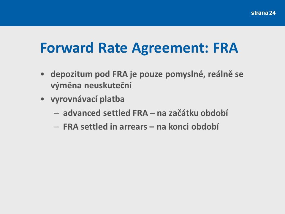 Forward Rate Agreement: FRA