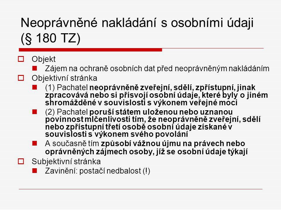 Neoprávněné nakládání s osobními údaji (§ 180 TZ)