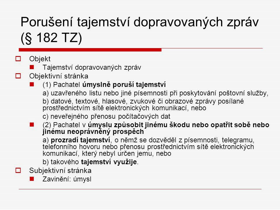 Porušení tajemství dopravovaných zpráv (§ 182 TZ)