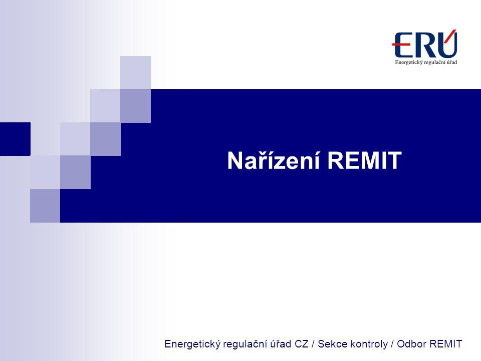 Energetický regulační úřad CZ / Sekce kontroly / Odbor REMIT
