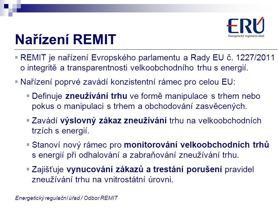 Nařízení REMIT REMIT je nařízení Evropského parlamentu a Rady EU č. 1227/2011 o integritě a transparentnosti velkoobchodního trhu s energií.