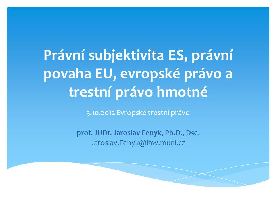 prof. JUDr. Jaroslav Fenyk, Ph.D., Dsc.