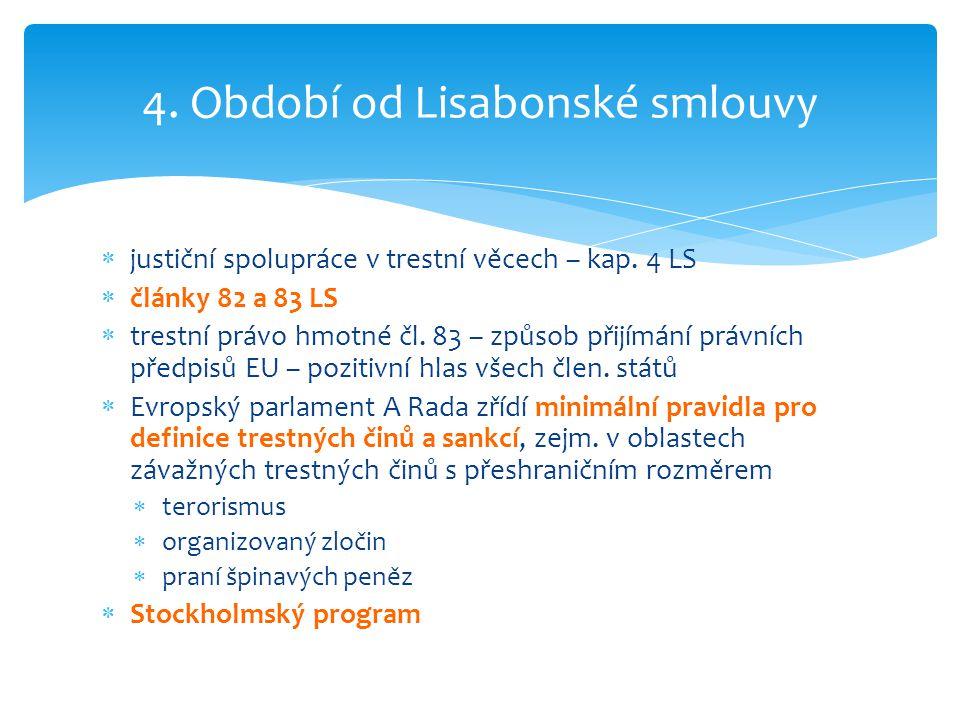 4. Období od Lisabonské smlouvy
