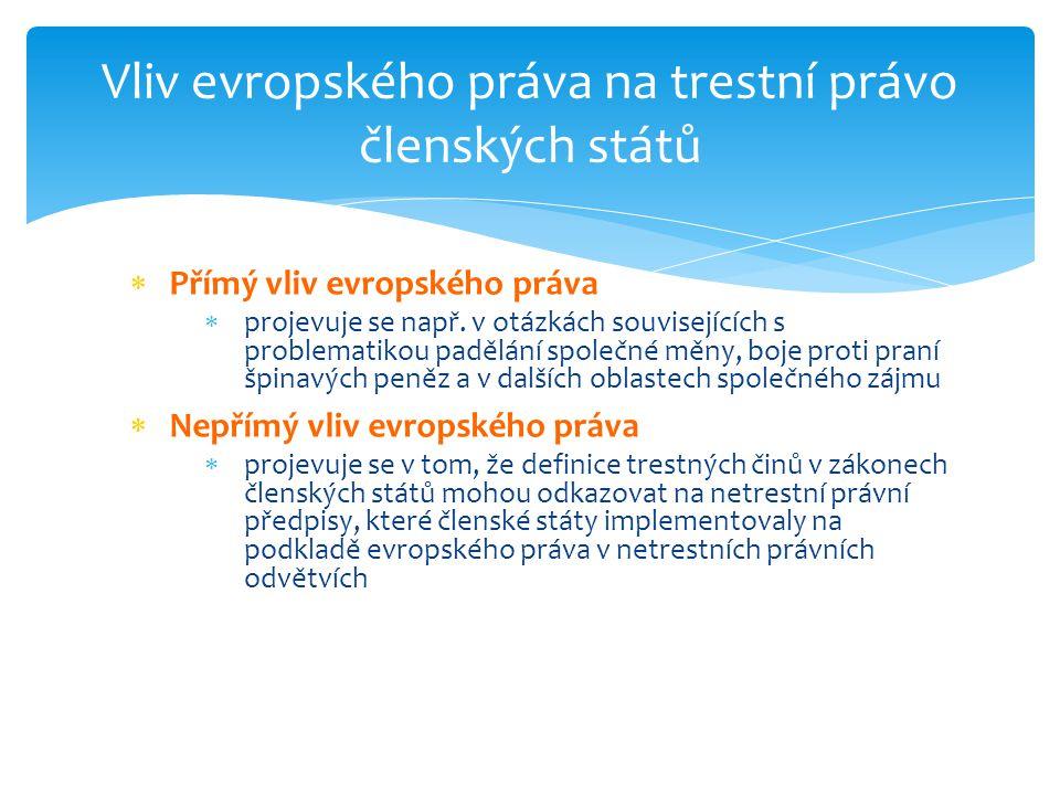 Vliv evropského práva na trestní právo členských států