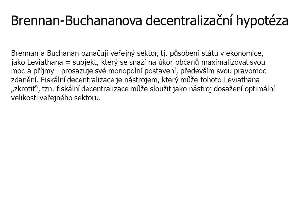 Brennan-Buchananova decentralizační hypotéza