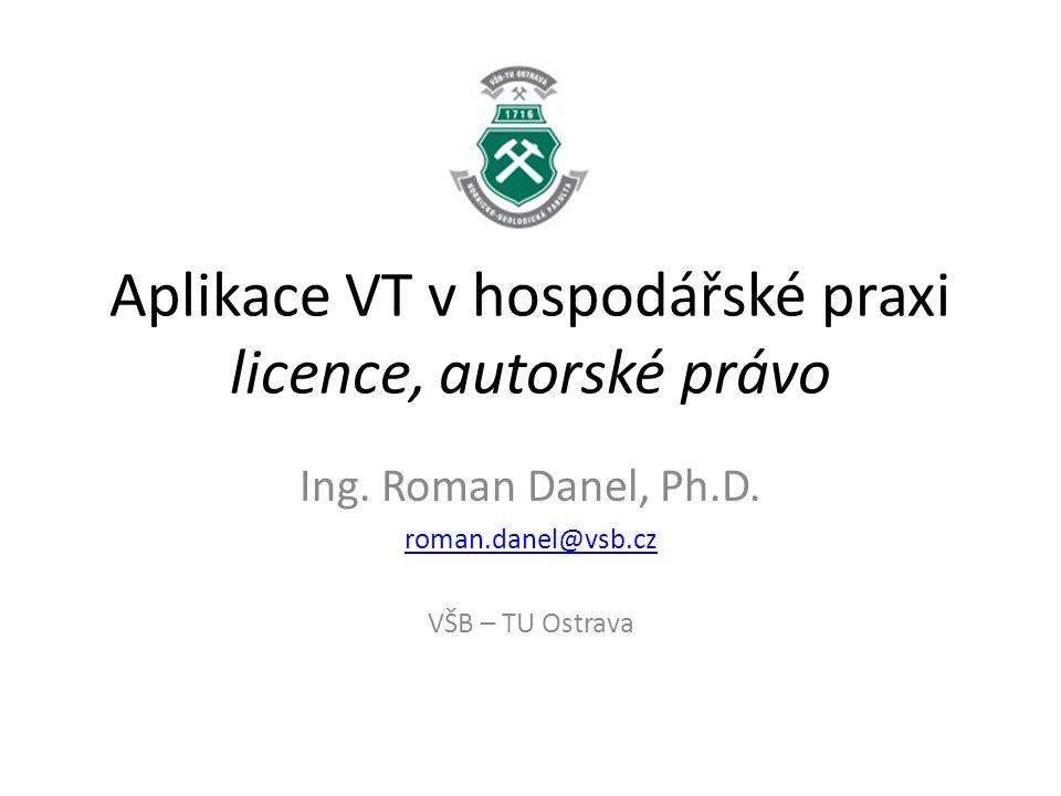 Aplikace VT v hospodářské praxi licence, autorské právo