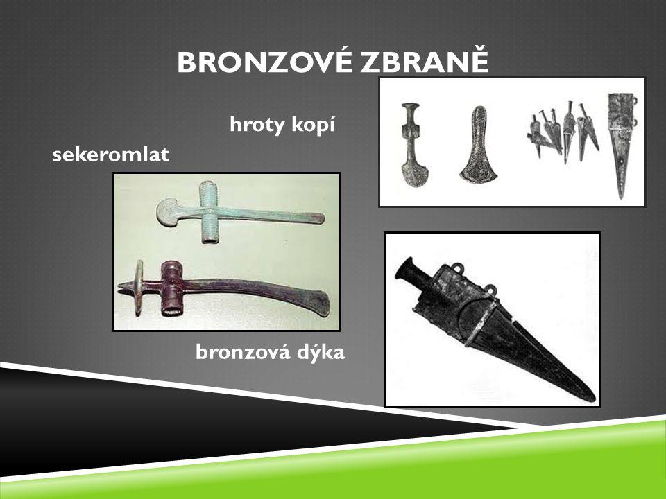 BRONZOVÉ ZBRANĚ hroty kopí sekeromlat bronzová dýka