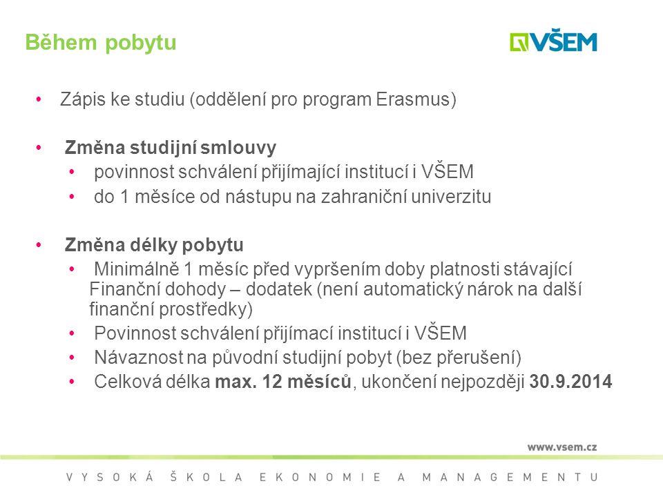 Během pobytu Zápis ke studiu (oddělení pro program Erasmus)